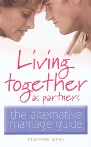 Living Together as Partners ebook by Hall Derek