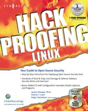 Hack Proofing Linux: A Guide to Open Source Security ebook by Stanger, James