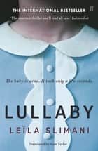 Lullaby ebook by Leïla Slimani