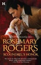 Scoundrel's Honor ebook by Rosemary Rogers