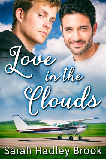 Love in the Clouds ebook by Sarah Hadley Brook