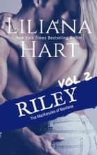 Riley: Vol 2 ebook by Liliana Hart
