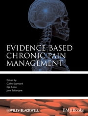 Evidence-Based Chronic Pain Management ebook by Cathy Stannard,Eija Kalso,Jane Ballantyne