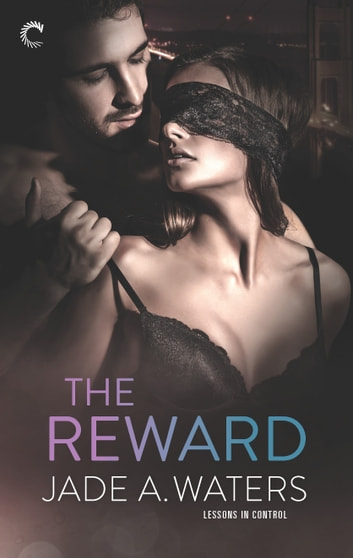 The Reward ebook by Jade A. Waters