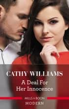 A Deal For Her Innocence ebook by Cathy Williams