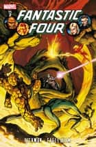 Fantastic Four by Jonathan Hickman Vol. 2 ebook by Jonathan Hickman, Dale Eaglesham