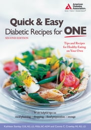 Quick and Easy Diabetic Recipes for One ebook by Kathleen Stanley, C.D.E,Connie Crawley, M.S.