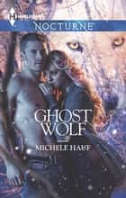 Ghost Wolf ebook by Michele Hauf