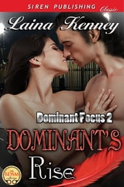 Dominant's Rise ebook by Laina Kenney