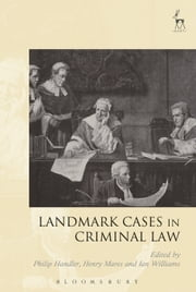 Landmark Cases in Criminal Law ebook by Henry Mares, Philip Handler, Dr Ian Williams