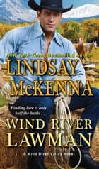 Wind River Lawman ekitaplar by Lindsay McKenna