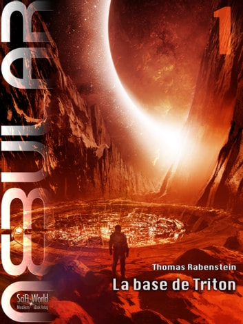 NEBULAR 1 - La base de Triton - Épisode ebook by Thomas Rabenstein
