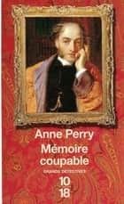 Mémoire coupable - Monk 16 ebook by Florence BERTRAND, Anne PERRY