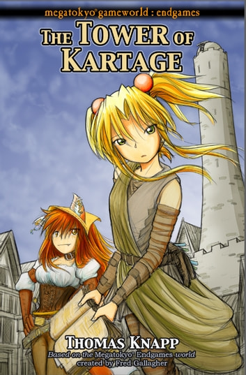 The Tower of Kartage ebook by Thomas Knapp,Fred Gallagher