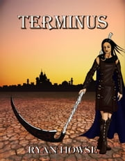 Terminus ebook by Ryan Howse