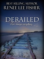 Derailed ebook by Renee Lee Fisher