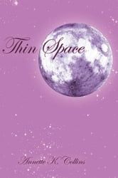Thin Space ebook by Annette K. Collins