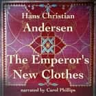 Emperor's New Clothes, The audiobook by Hans Christian Andersen