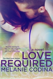 Love Required ebook by Melanie Codina