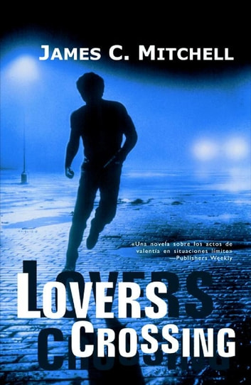 Lovers crossing ebook by James C. Mitchell