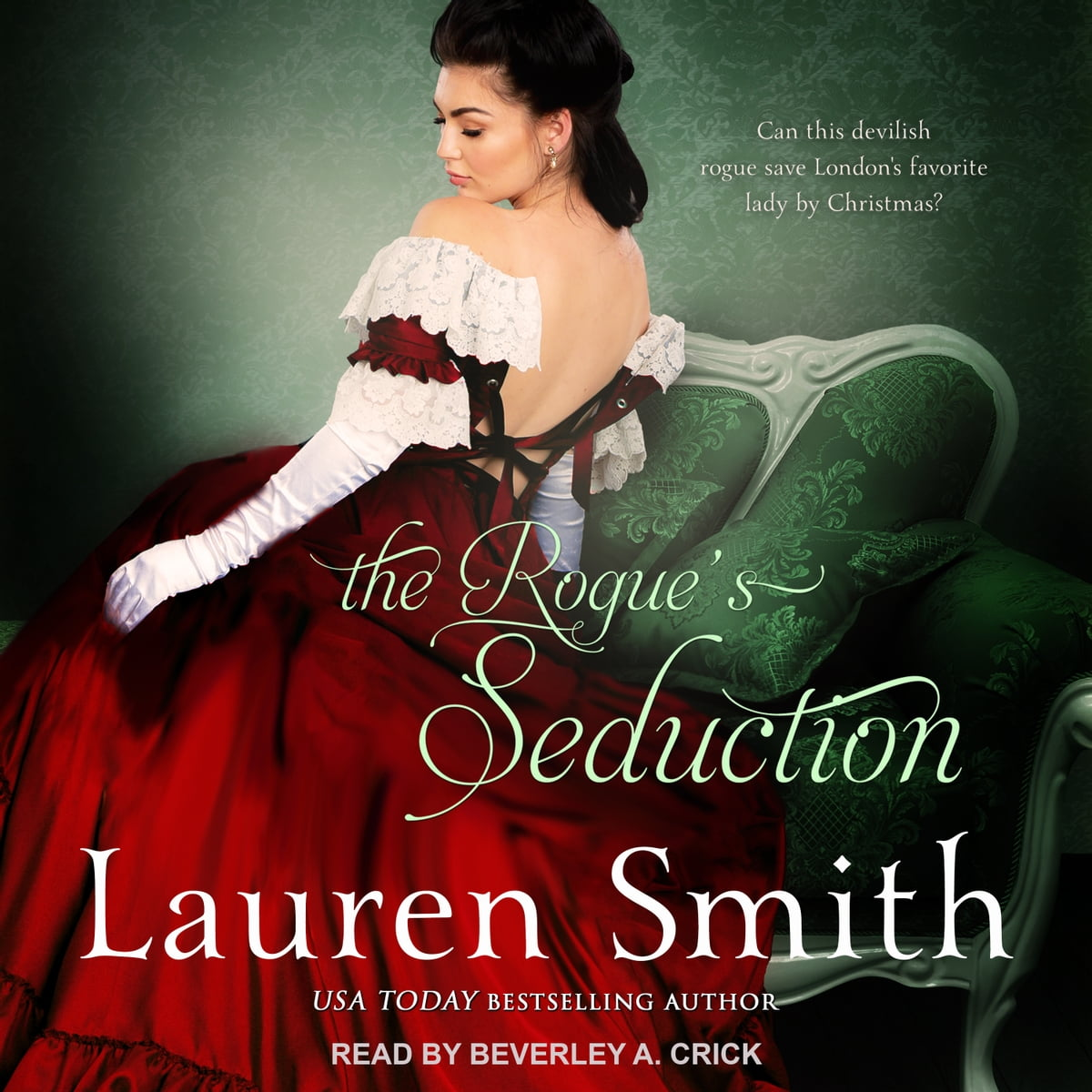 The Rogue\'s Seduction Audiobook by Lauren Smith - 9781977372550 ...