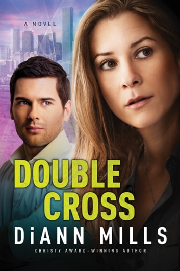 Double Cross ebook by DiAnn Mills