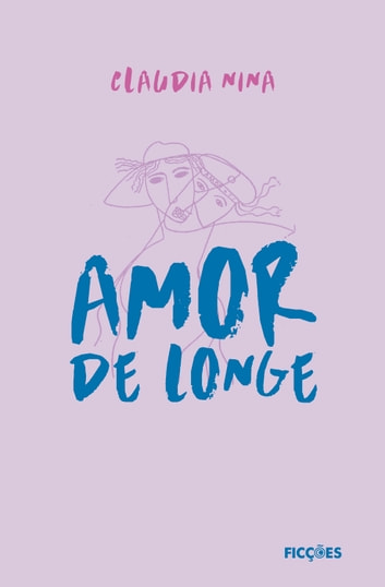 Amor de longe ebook by Claudia Nina