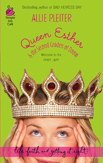 Queen Esther & the Second Graders of Doom (Mills & Boon Silhouette) ebook by Allie Pleiter