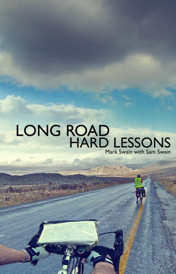 Long Road, Hard Lessons ebook by Mark Swain