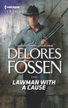 Lawman with a Cause ebook by Delores Fossen