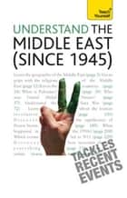 Understand the Middle East (since 1945): Teach Yourself ebook by Stewart Ross