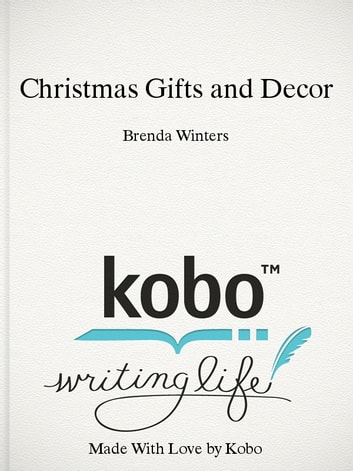 Christmas Gifts and Decor ebook by Brenda Winters