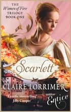 Scarlett - Number 1 in series ebook by Claire Lorrimer