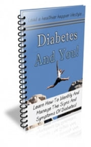 Diabetes and You ebook by Jimmy Cai