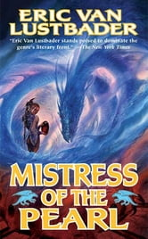 Mistress of the Pearl ebook by Eric Van Lustbader
