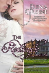 The Redwyck Charm ebook by Elena Greene