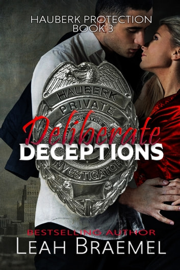 Deliberate Deceptions ebook by Leah Braemel