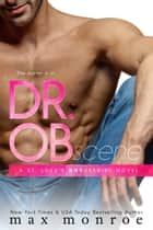 Dr. OB ebook door Max Monroe