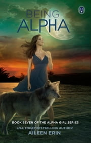 Being Alpha ebook by Aileen Erin