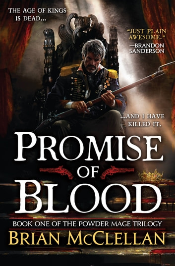 Promise of Blood ebook by Brian McClellan