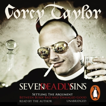 Seven Deadly Sins audiobook by Corey Taylor