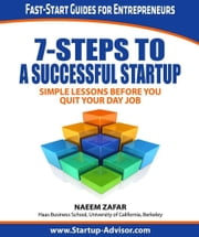 7-Steps to a Successful Startup ebook by Naeem Zafar