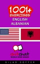 1001+ Exercises English - Albanian ebook by Gilad Soffer