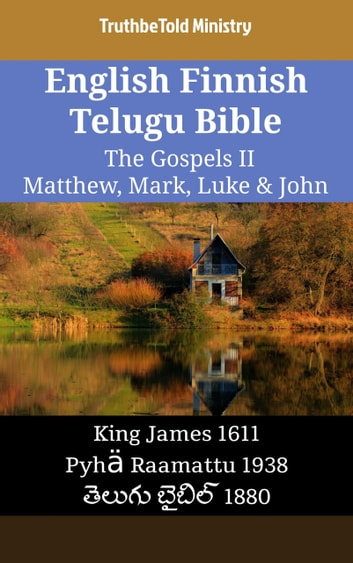English Finnish Telugu Bible - The Gospels II - Matthew, Mark, Luke & John