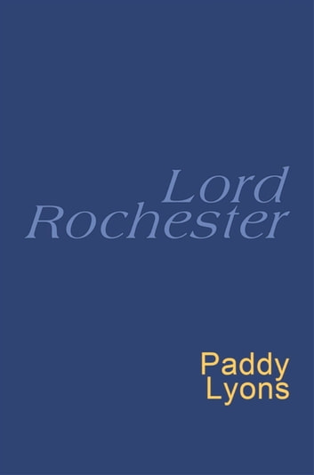 Lord Rochester - Everyman's Poetry ebook by