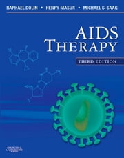 AIDS Therapy ebook by Raphael Dolin,Henry Masur,Michael S. Saag