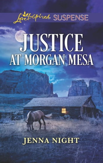 Justice at Morgan Mesa - A Riveting Western Suspense ebook by Jenna Night