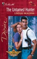 The Untamed Hunter ebook by Lindsay McKenna