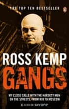 Gangs ebook by Ross Kemp