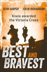 Best and Bravest [Revised Ed] ebook by Glyn Harper,Colin Richardson